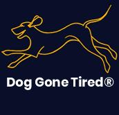 Dog Gone Tired®